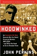 Hoodwinked by John Perkins Nov 2009