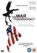 The War on Democracy by John Pilger